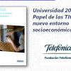 Universidad 2020: Papel de las TIC en el nuevo entorno socioeconómico