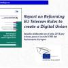 Report on Reforming EU Telecom rules to create a Digital Union