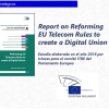 Report on Reforming EU Telecom rules to create a Digital Union