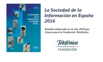 Informe La Sociedad de la Información en España 2016
