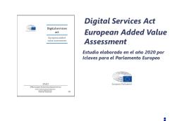 Estudio «Digital Services Act: European Value Added Assessment»