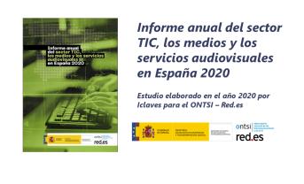 Estudio «Informe anual del sector TIC, los medios y los servicios audiovisuales en España 2020»