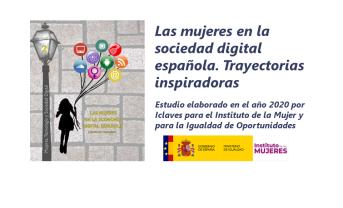 Estudio «Las mujeres en la sociedad digital española. Trayectorias inspiradoras»