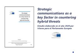 Estudio «Strategic Communications as a Key Factor in Countering Hybrid Threats»